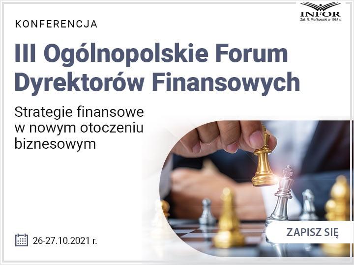 III Ogólnopolskie Forum Dyrektorów Finansowych